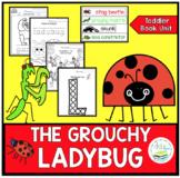 THE GROUCHY LADYBUG TODDLER BOOK UNIT