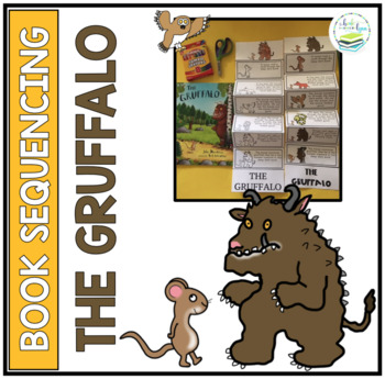 THE GRUFFALO  SEQUENCING CRAFT