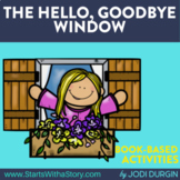 THE HELLO, GOODBYE WINDOW Activities and Read Aloud Lessons