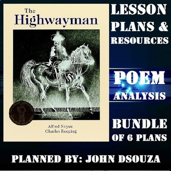 THE HIGHWAYMAN POEM ANALYSIS: LESSON PLANS & RESOURCES