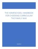 THE HOMESCHOOL HANDBOOK FOR CHOOSING CURRICULUM THE FAMILY WAY