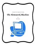 THE HOMEWORK MACHINE Project Choices and Test