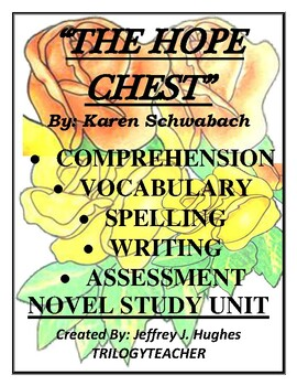 THE HOPE CHEST ACTIVITY/ASSESSMENT 141 Page CCSS Reading Unit