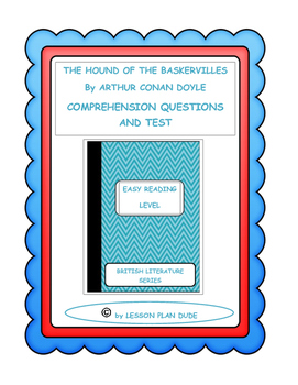 THE HOUND OF THE BASKERVILLES- QUESTIONS AND TEST-ADAPTED VERSION