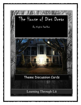 THE HOUSE OF DIES DREAR- THEME Discussion Cards