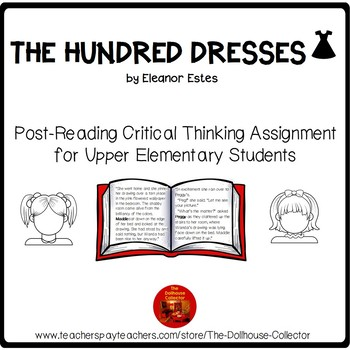 THE HUNDRED DRESSES Upper Elementary Post-Reading Critical Thinking Assignment
