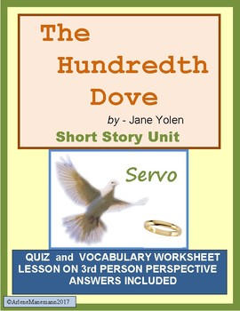 THE HUNDREDTH DOVE by Jane Yolen - Short Story Unit