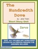 THE HUNDREDTH DOVE by Jane Yolen - Short Story Unit