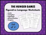 THE HUNGER GAMES by Suzanne Collins FIGURATIVE LANGUAGE Worksheets (Set of 5)
