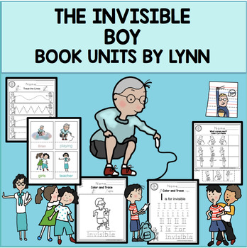 THE INVISIBLE BOY BOOK UNITS BY LYNN