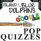 THE ISLAND OF THE BLUE DOLPHINS 14 Pop Quizzes (Created for Digital)