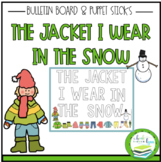 THE JACKET I WEAR IN THE SNOW BULLETIN BOARD & PUPPET STICKS