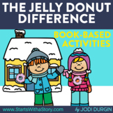 THE JELLY DONUT DIFFERENCE Activities and Read Aloud Lessons