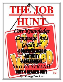 THE JOB HUNT UNIT 4 READER Skills Strand Activity/Assessment CCSS 2nd G. Unit