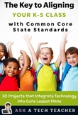 THE KEY TO ALIGNING YOUR K-5 CLASS WITH COMMON CORE STATE STANDARDS