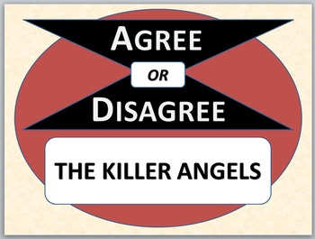 THE KILLER ANGELS - Agree or Disagree Pre-reading Activity