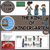 THE KING OF KINDERGARTEN BOOK CRAFT