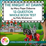 THE KNIGHT AT DAWN |  MAGIC TREE HOUSE | BOOK 2 | 12-QUEST