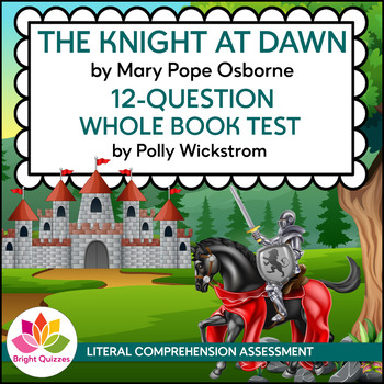 THE KNIGHT AT DAWN |  MAGIC TREE HOUSE | BOOK 2 | 12-QUESTION WHOLE BOOK TEST