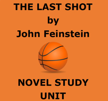 THE LAST SHOT/A FINAL FOUR MYSTERY by John Feinstein:  Novel Study