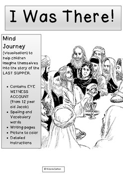 THE LAST SUPPER: I was there! Visualisation/Mind-journey to deepen understanding