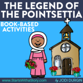 THE LEGEND OF THE POINSETTIA Activities and Read Aloud Lessons