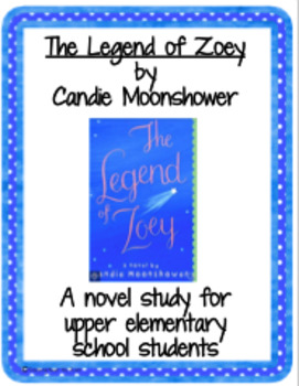 THE LEGEND OF ZOEY Novel Study