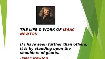 THE LIFE AND WORK OF ISAAC NEWTON