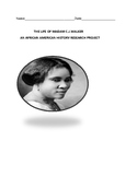 THE LIFE OF MADAM C.J. WALKER: AN AFRICAN AMERICAN HISTORY- RESEARCH PROJECT