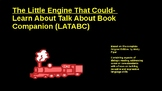 THE LITTLE ENGINE THAT COULD-LEARN ABOUT & TALK ABOUT BOOK COMPANION