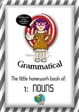 THE LITTLE HOMEWORK BOOK OF:  NOUNS