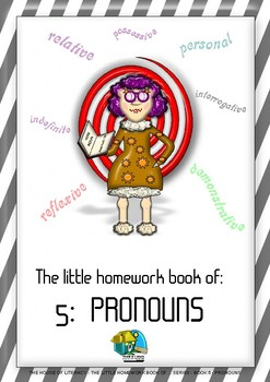 THE LITTLE HOMEWORK BOOK OF PRONOUNS (BOOK 5 OF A SERIES)
