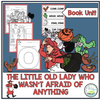 THE LITTLE OLD LADY WHO WASN'T AFRAID OF ANYTHING BOOK UNIT