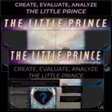 THE LITTLE PRINCE   CREATE, EVALUATE, ANALYZE   END OF BOOK PROJECT   DIGITAL