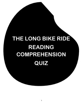 THE LONG BIKE RIDE BY MELINA MANGAL ( READING COMPREHENSION QUIZ + VOCAB SHEET)