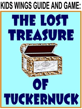 THE LOST TREASURE OF TUCKERNUCK!  Join the hunt! Guess wha