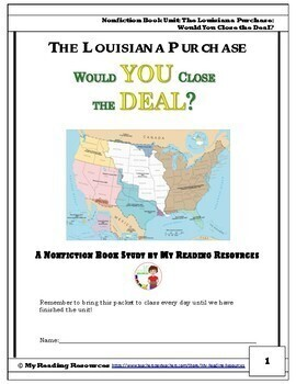 THE LOUISIANA PURCHASE Would You Close the Deal? Nonfiction Book Study Unit