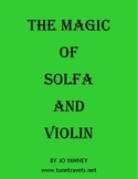 THE MAGIC OF SOLFA AND VIOLIN