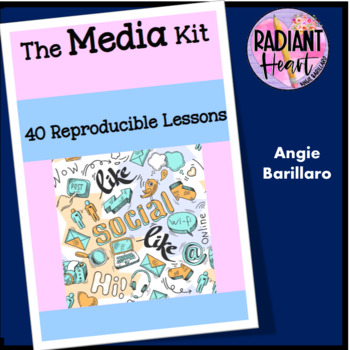 THE MEDIA KIT- 29 INSTANT LESSONS ABOUT THE MEDIA