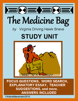 THE MEDICINE BAG by Virgina Driving Hawk Sneve - Study Unit