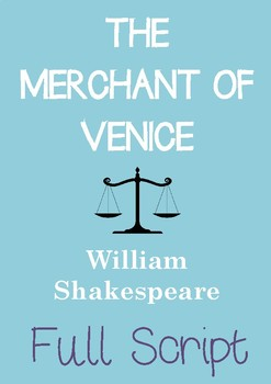 THE MERCHANT OF VENICE Full Script (Full Play) William Shakespeare