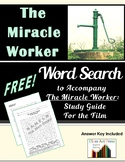 THE MIRACLE WORKER Word Search FREE