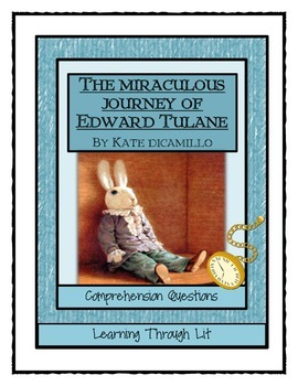 THE MIRACULOUS JOURNEY OF EDWARD TULANE - Comprehension & Text Evidence