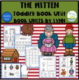 THE MITTEN TODDLER BOOK UNIT