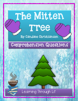 THE MITTEN TREE by Candace Christiansen - Comprehension &