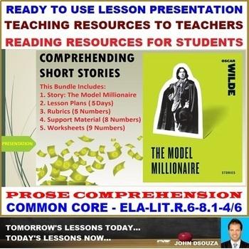 THE MODEL MILLIONAIRE: PROSE COMPREHENSION LESSON PRESENTATION