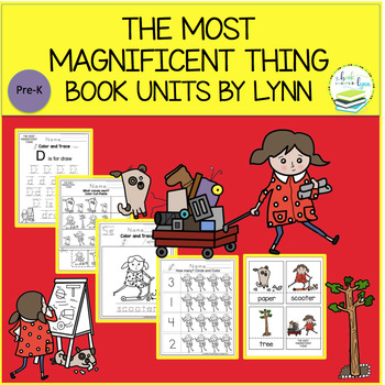 THE MOST MAGNIFICENT THING BOOK UNIT