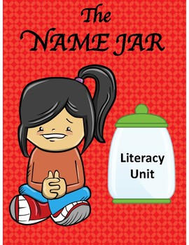 THE NAME JAR LITERACY UNIT
