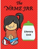 THE NAME JAR LITERACY UNIT