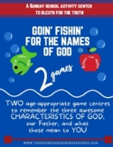 THE NAMES OF GOD (The Fishin' Hole, Bobbing for Apples)